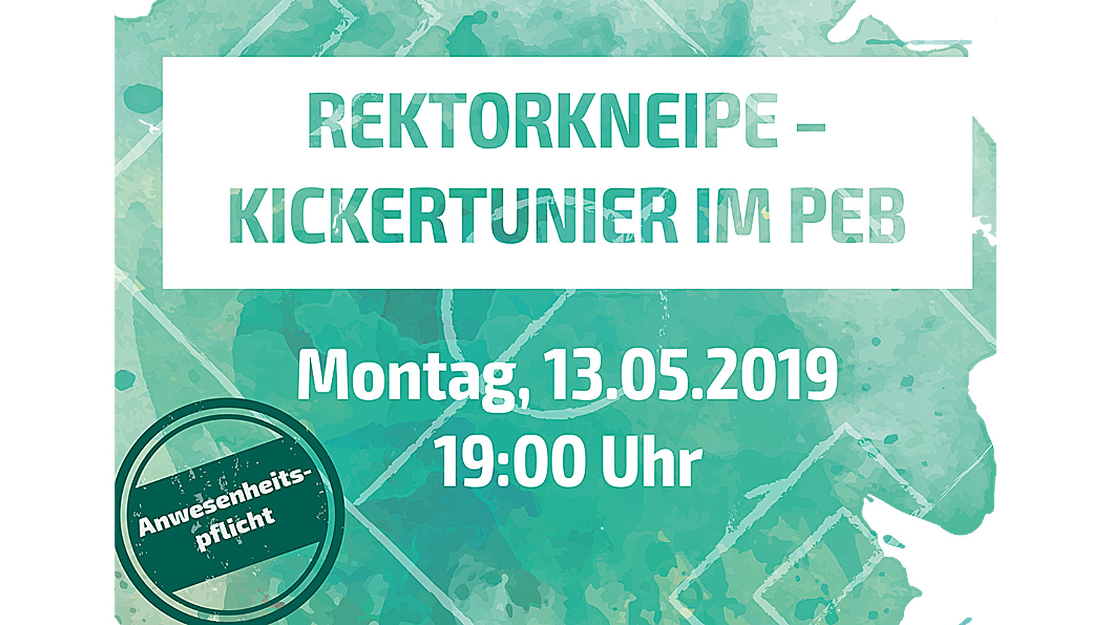 A text on the picture says Rektorkneipe - Kickerturnier in PEB.