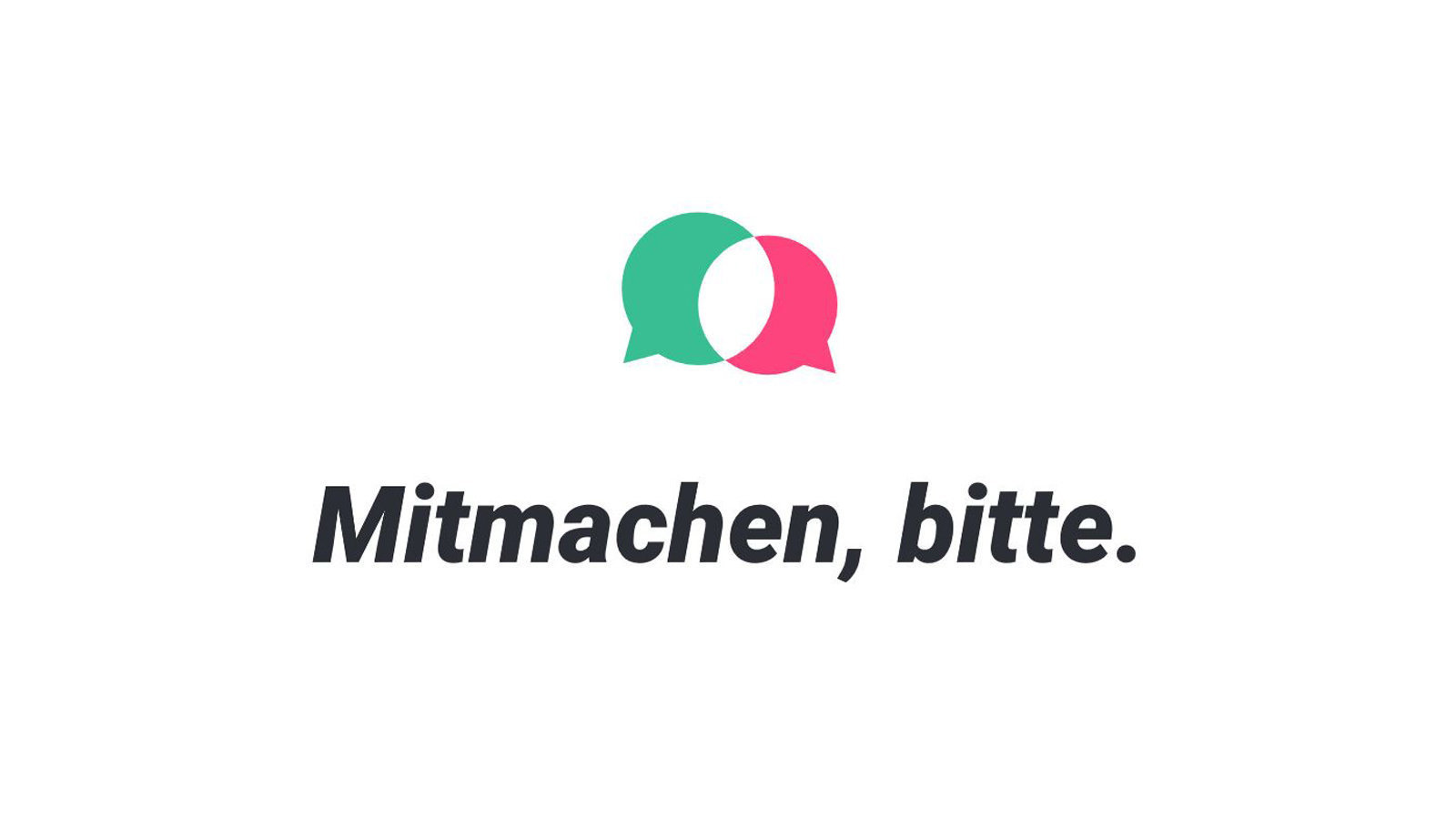 "The graphic shows two speech bubbles with the caption ""Mitmachen, bitte!"" (""Please participate!"")"