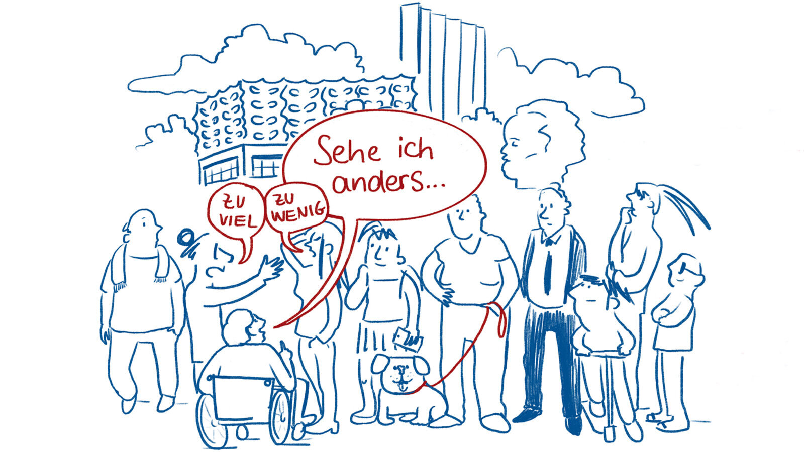 "An illustration of a group of people standing in front of the Stadthalle in Chemnitz. One is saying ""Sehe ich anders…"" (""I see it differently…), another says ""zu viel"" (""too much""), the third says ""zu wenig"" (""too little"")."