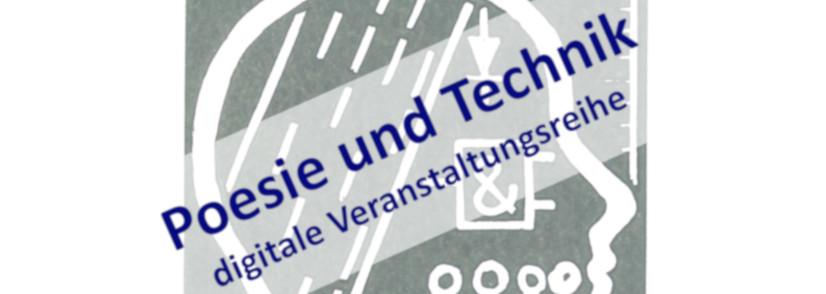 """Bild zur Veranstaltung: Digitale Lesereihe """"Poesie und Technik"""""""