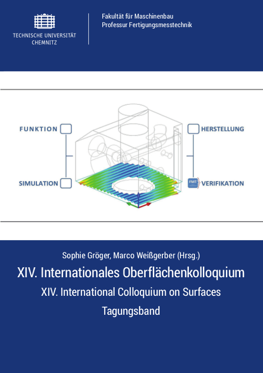 Cover: XIV. Internationales Oberflächenkolloquium - XIV. International Colloquium on Surfaces : 30.01.-01.02.2017 an der Technischen Universität Chemnitz ; Tagungsband / Sophie Gröger, Marco Weißgerber (Hrsg.)