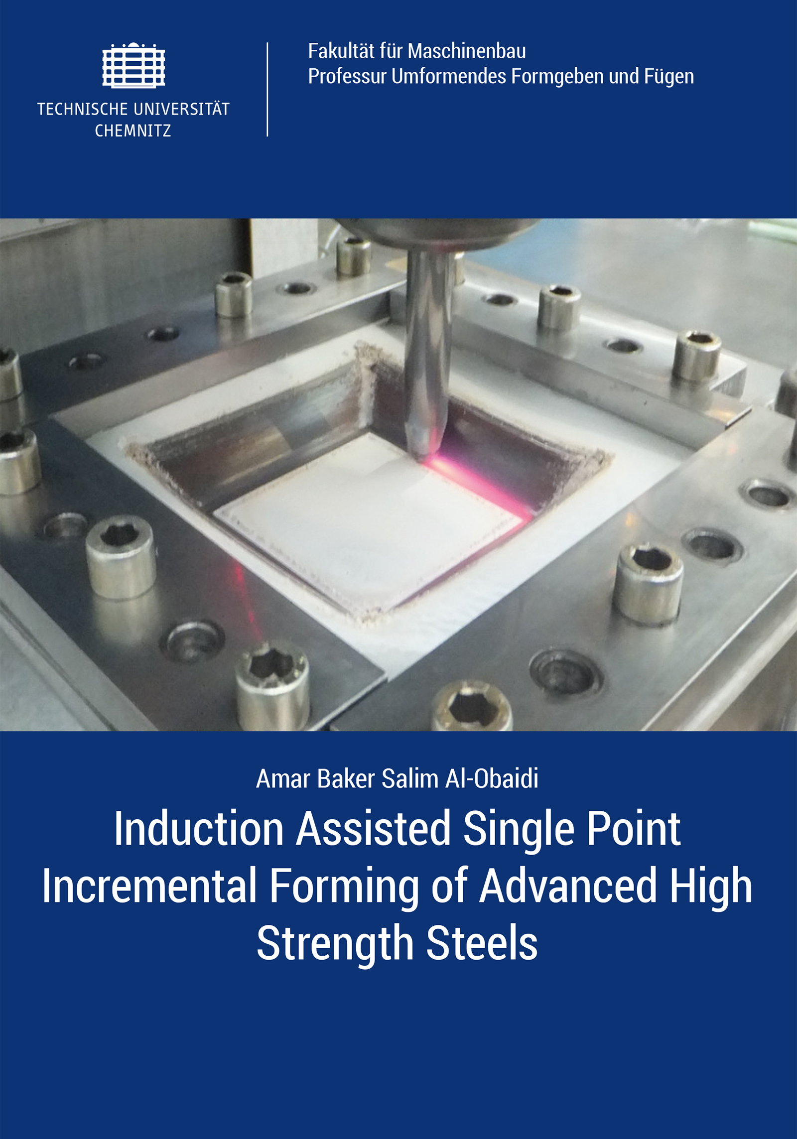 Cover: Induction Assisted Single Point Incremental Forming of Advanced High Strength Steels