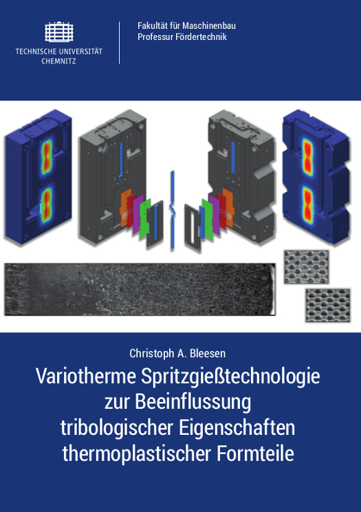 Cover: Variotherme Spritzgießtechnologie zur Beeinflussung tribologischer Eigenschaften thermoplastischer Formteile