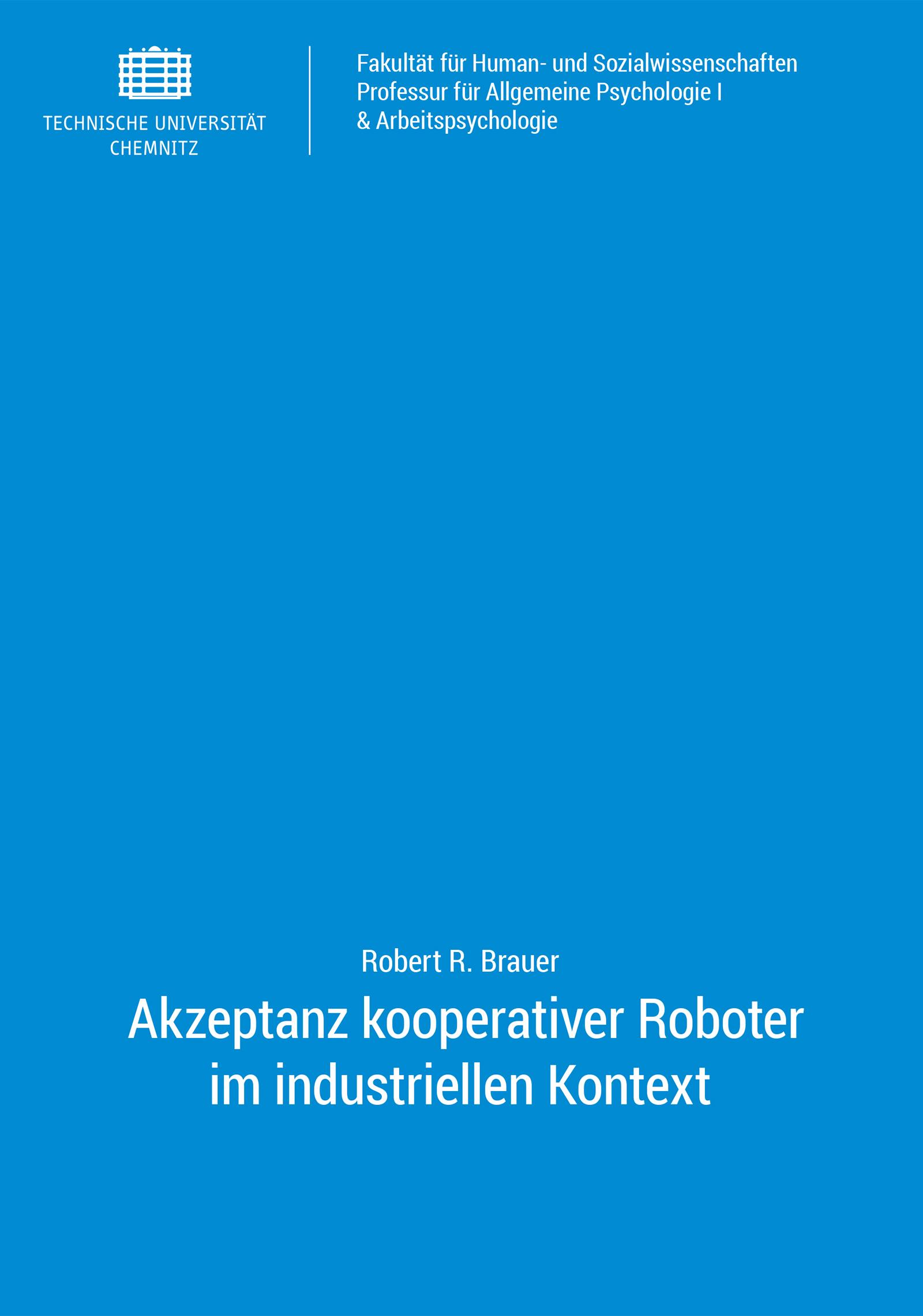Cover: Akzeptanz kooperativer Roboter im industriellen Kontext