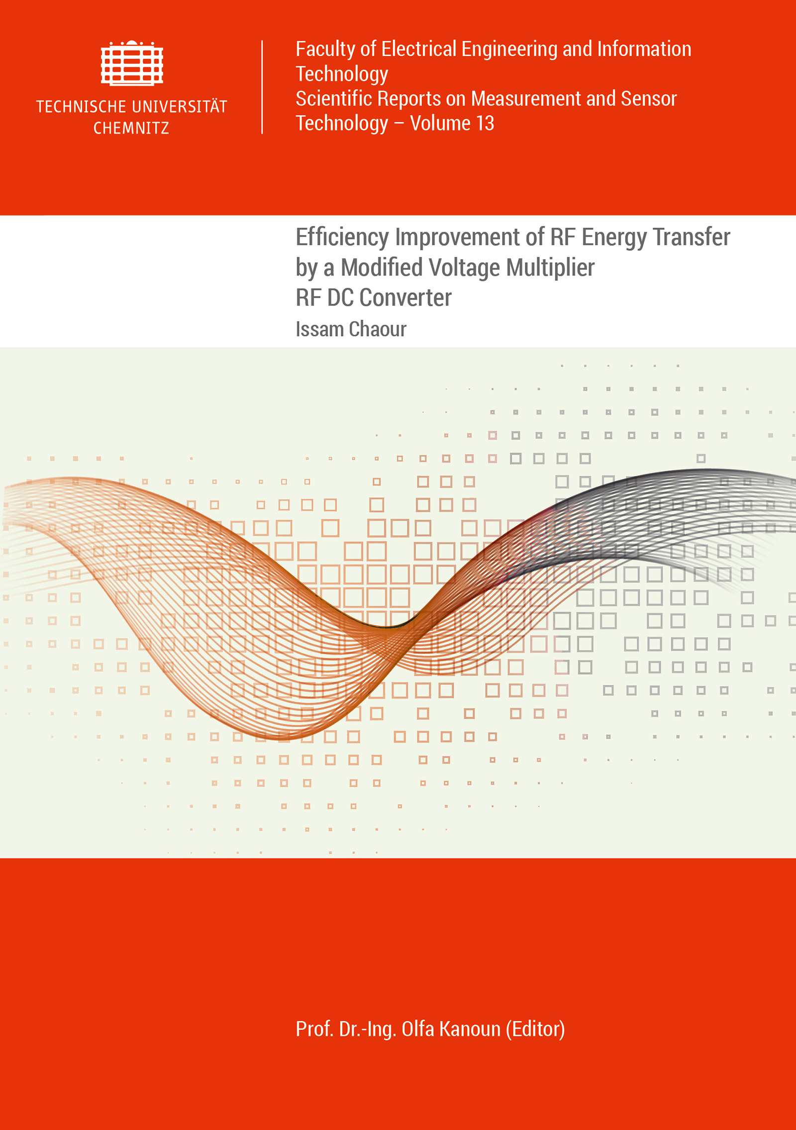 Cover: Efficiency Improvement of RF Energy Transfer by a Modified Voltage Multiplier RF DC Converter