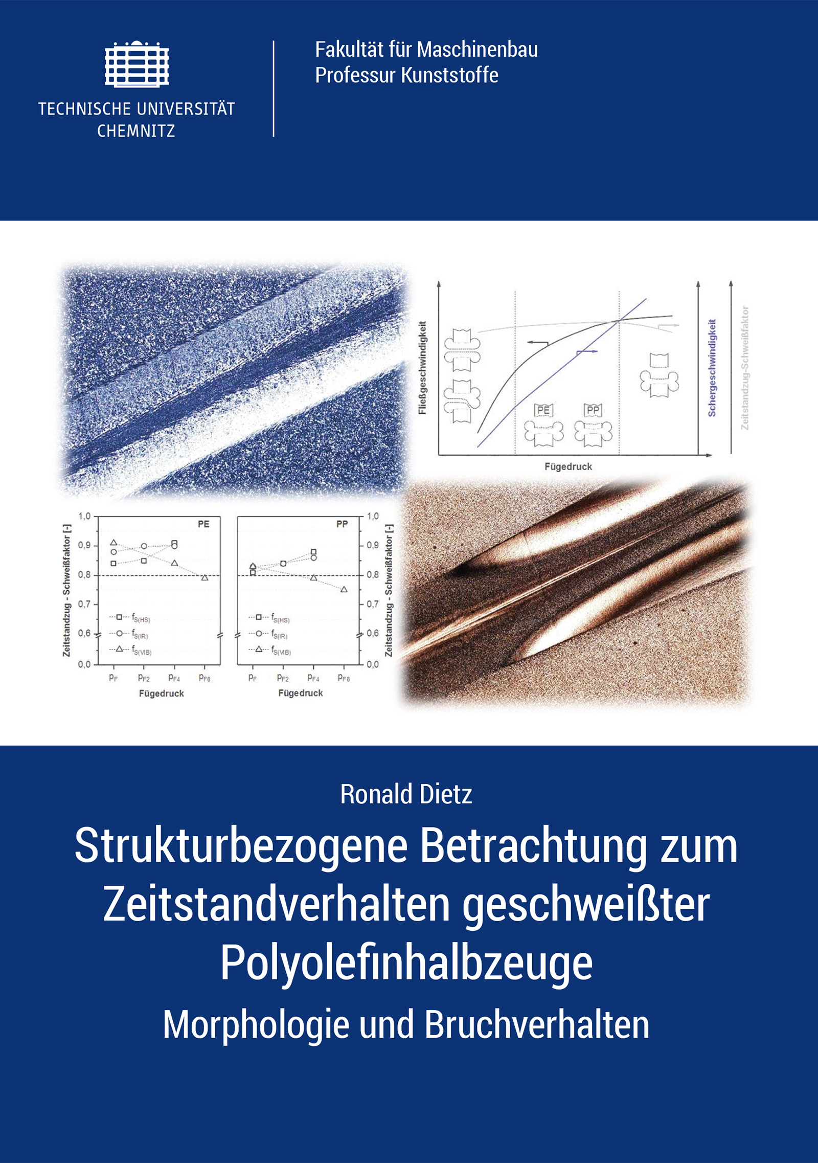 Cover: Strukturbezogene Betrachtung zum Zeitstandverhalten geschweißter Polyolefinhalbzeuge : Morphologie und Bruchverhalten