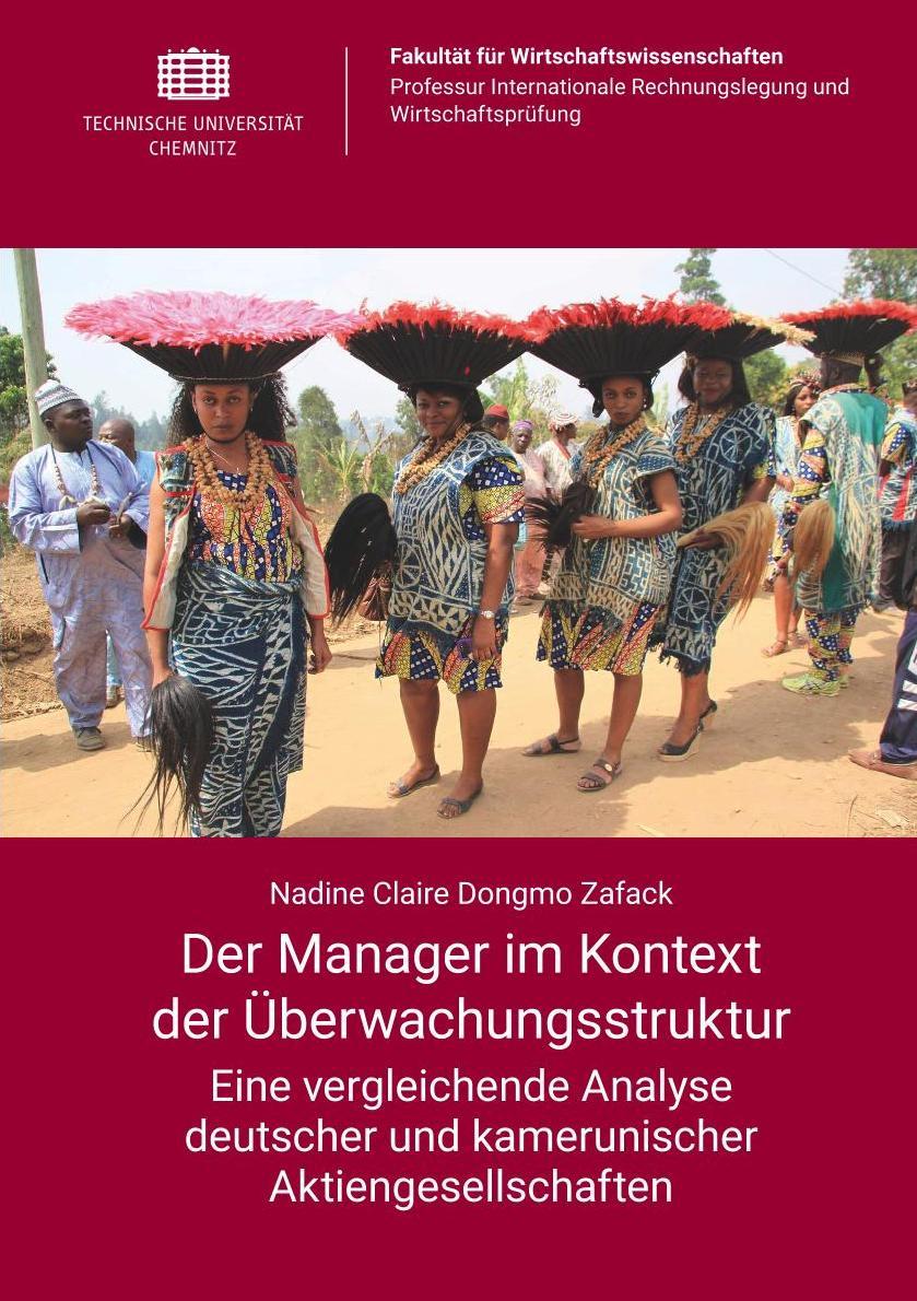 Cover: Der Manager im Kontext der Überwachungsstruktur : Eine vergleichende Analyse deutscher und kamerunischer Aktiengesellschaften