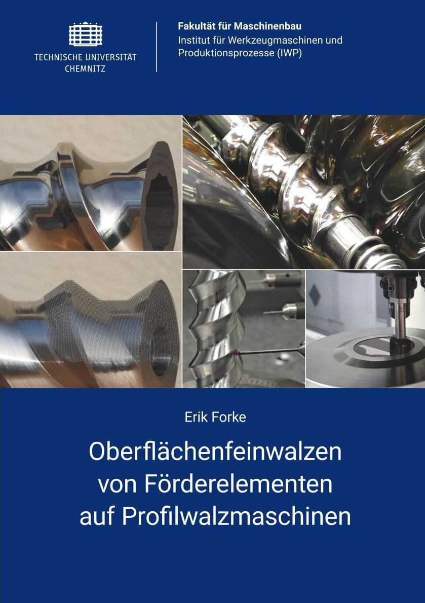 Cover: Oberflächenfeinwalzen von Förderelementen auf Profilwalzmaschinen