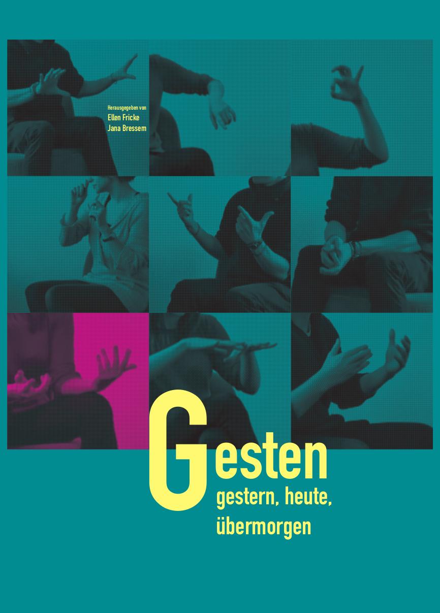 Cover: Gesten – gestern, heute, übermorgen. Vom Forschungsprojekt zur Ausstellung / Herausgegeben von Ellen Fricke, Jana Bressem