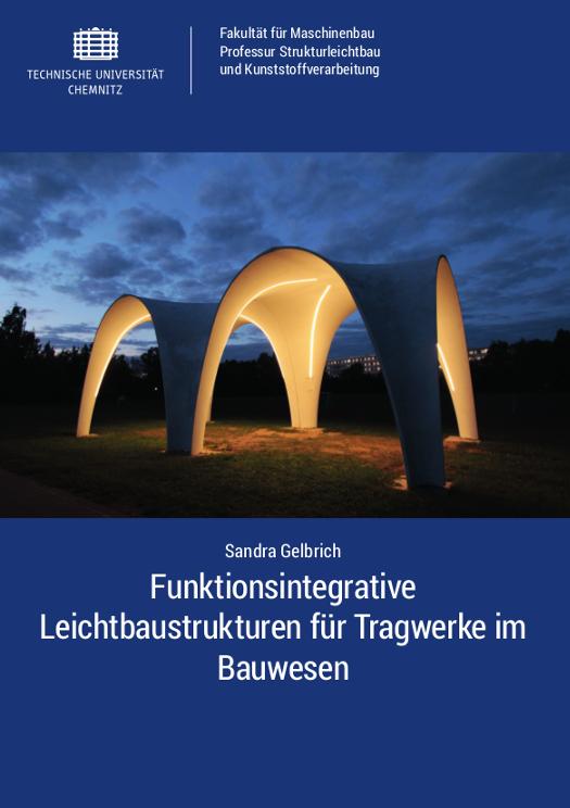 Cover: Funktionsintegrative Leichtbaustrukturen für Tragwerke im Bauwesen