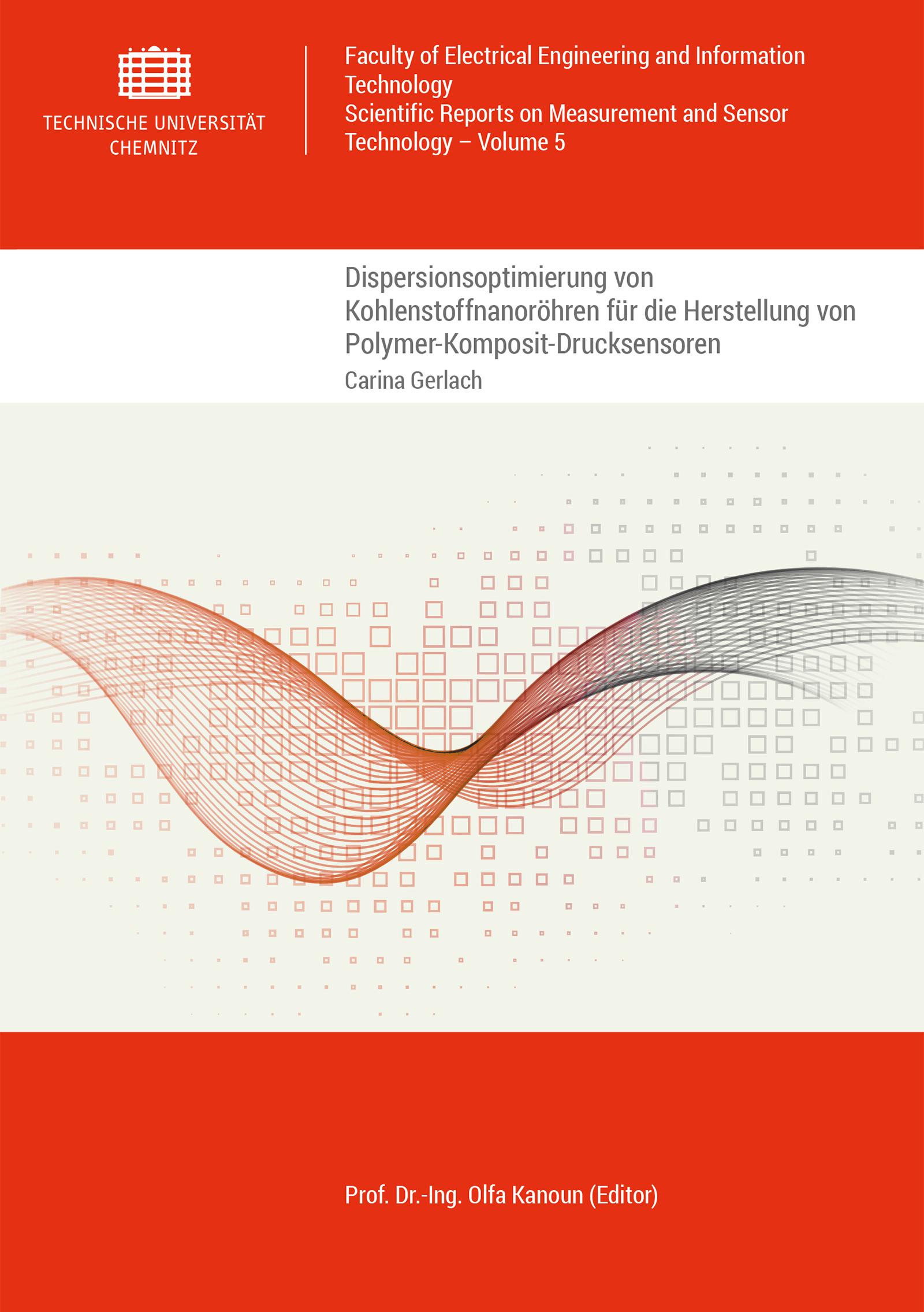 Cover: Dispersionsoptimierung von Kohlenstoffnanoröhren für die Herstellung von Polymer-Komposit-Drucksensoren
