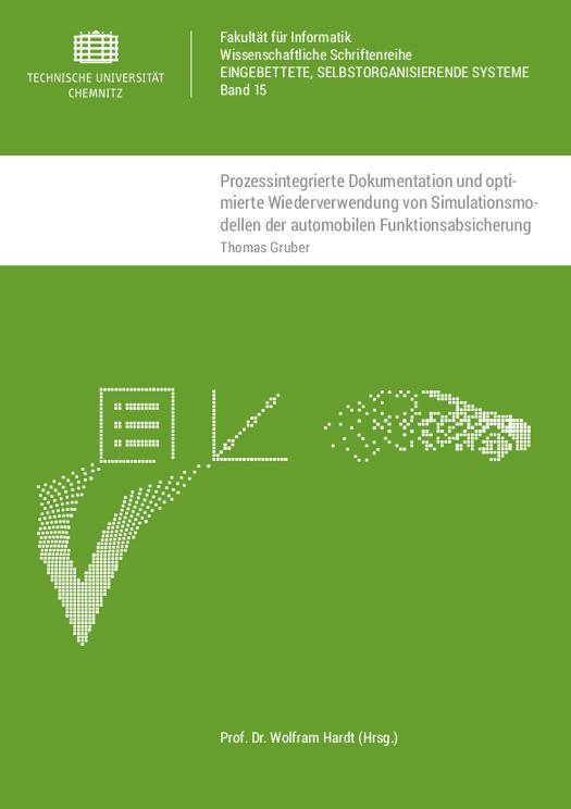 Cover: Prozessintegrierte Dokumentation und optimierte Wiederverwendung von Simulationsmodellen der automobilen Funktionsabsicherung