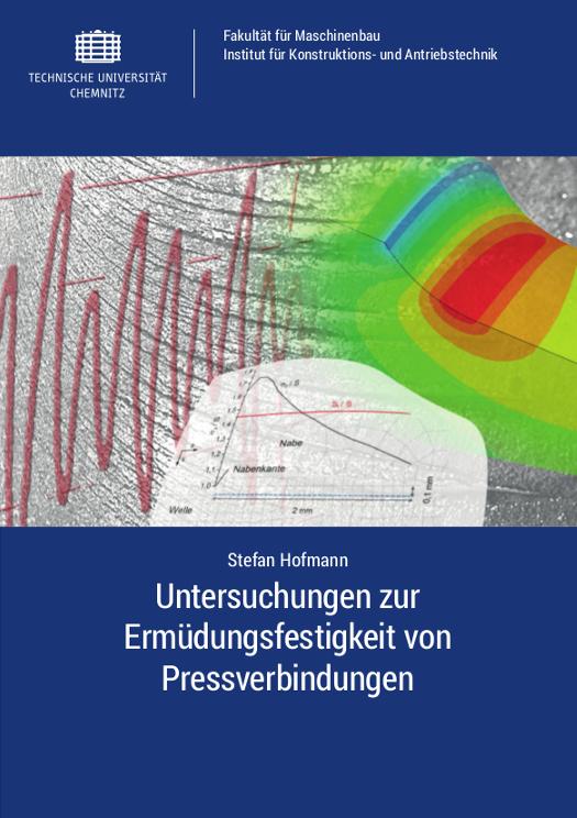 Cover: Untersuchungen zur Ermüdungsfestigkeit von Pressverbindungen