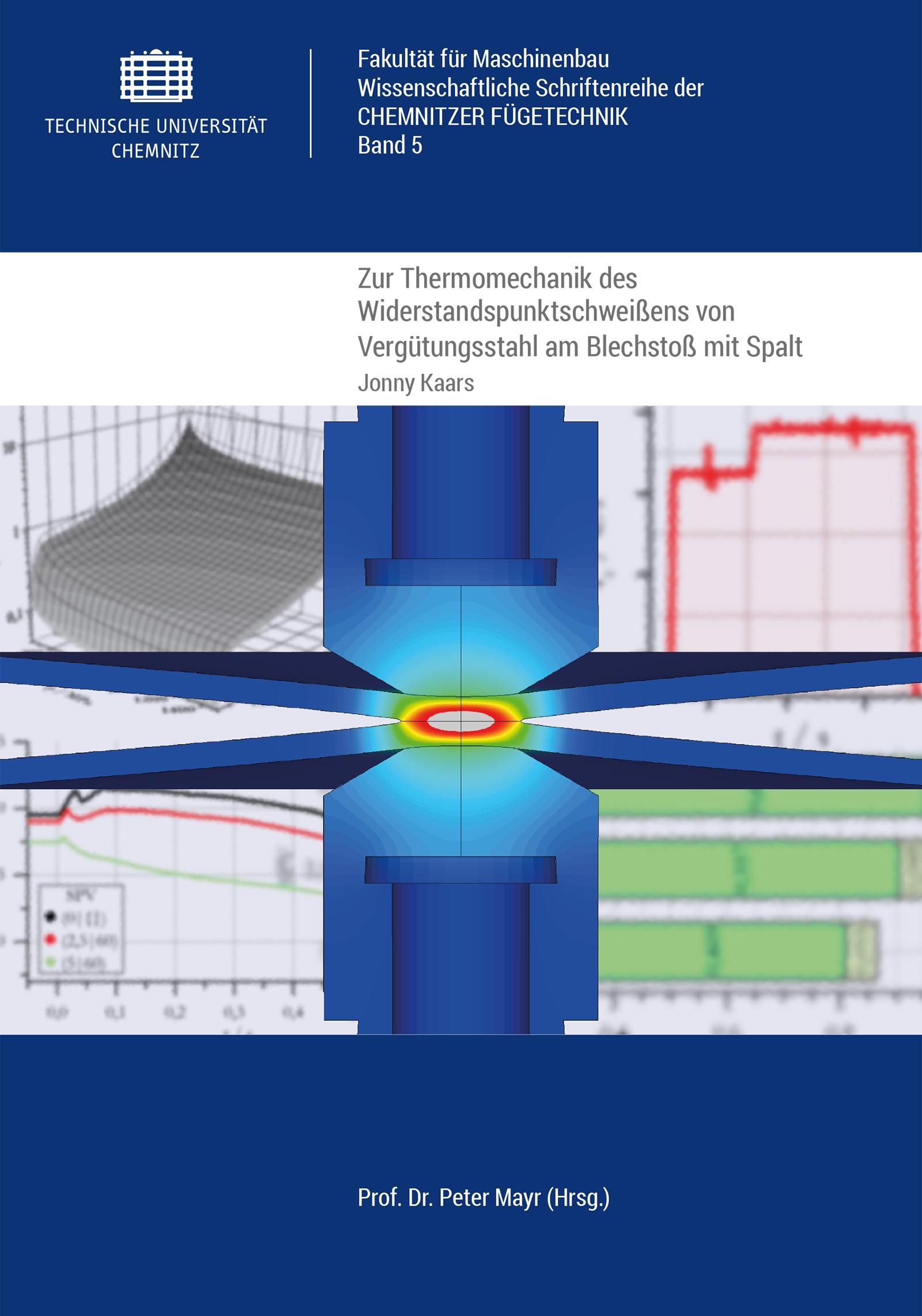 Cover: Zur Thermomechanik des Widerstandspunktschweißens von Vergütungsstahl am Blechstoß mit Spalt