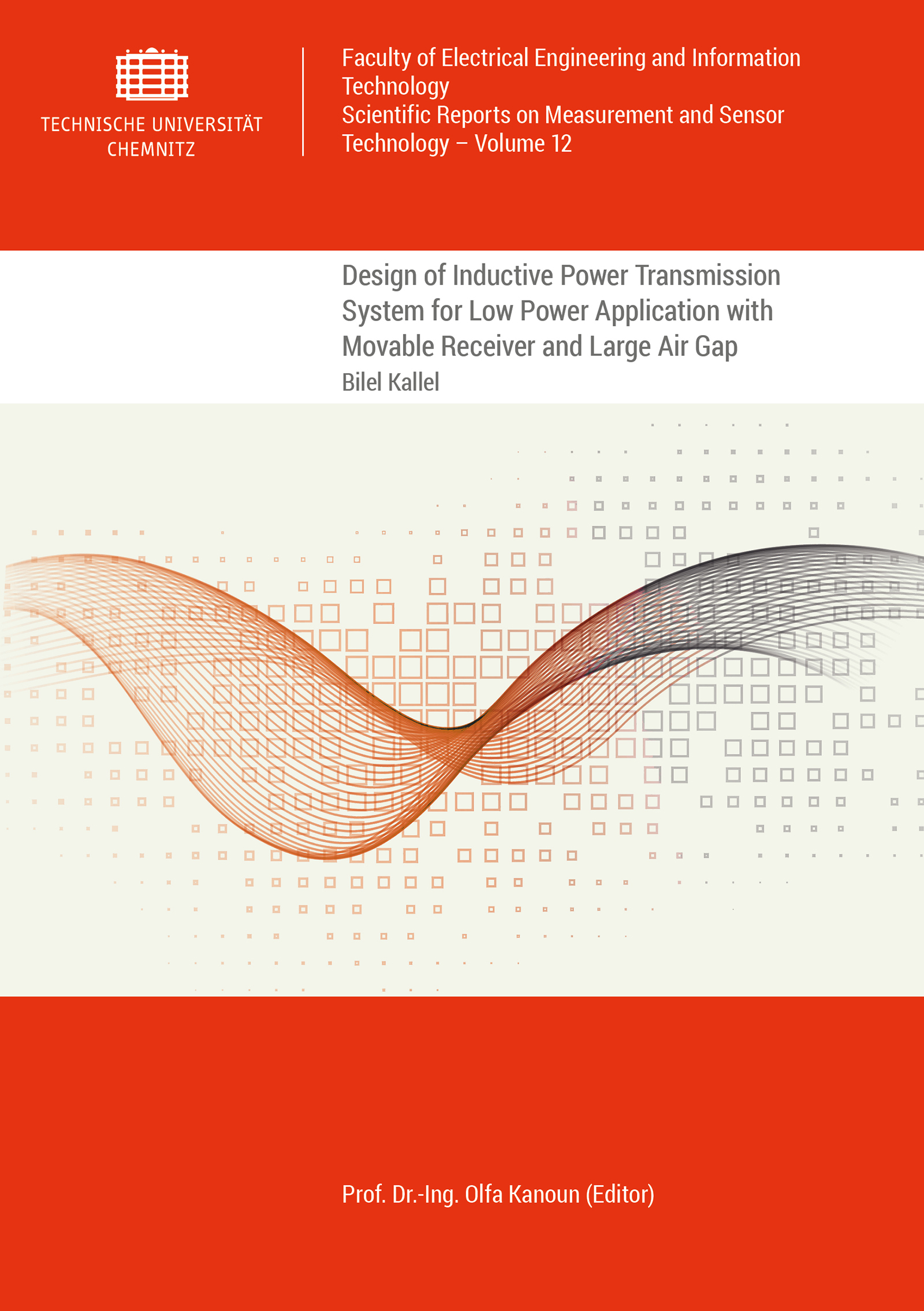 Cover: Design of Inductive Power Transmission System for Low Power Application with Movable Receiver and Large Air Gap