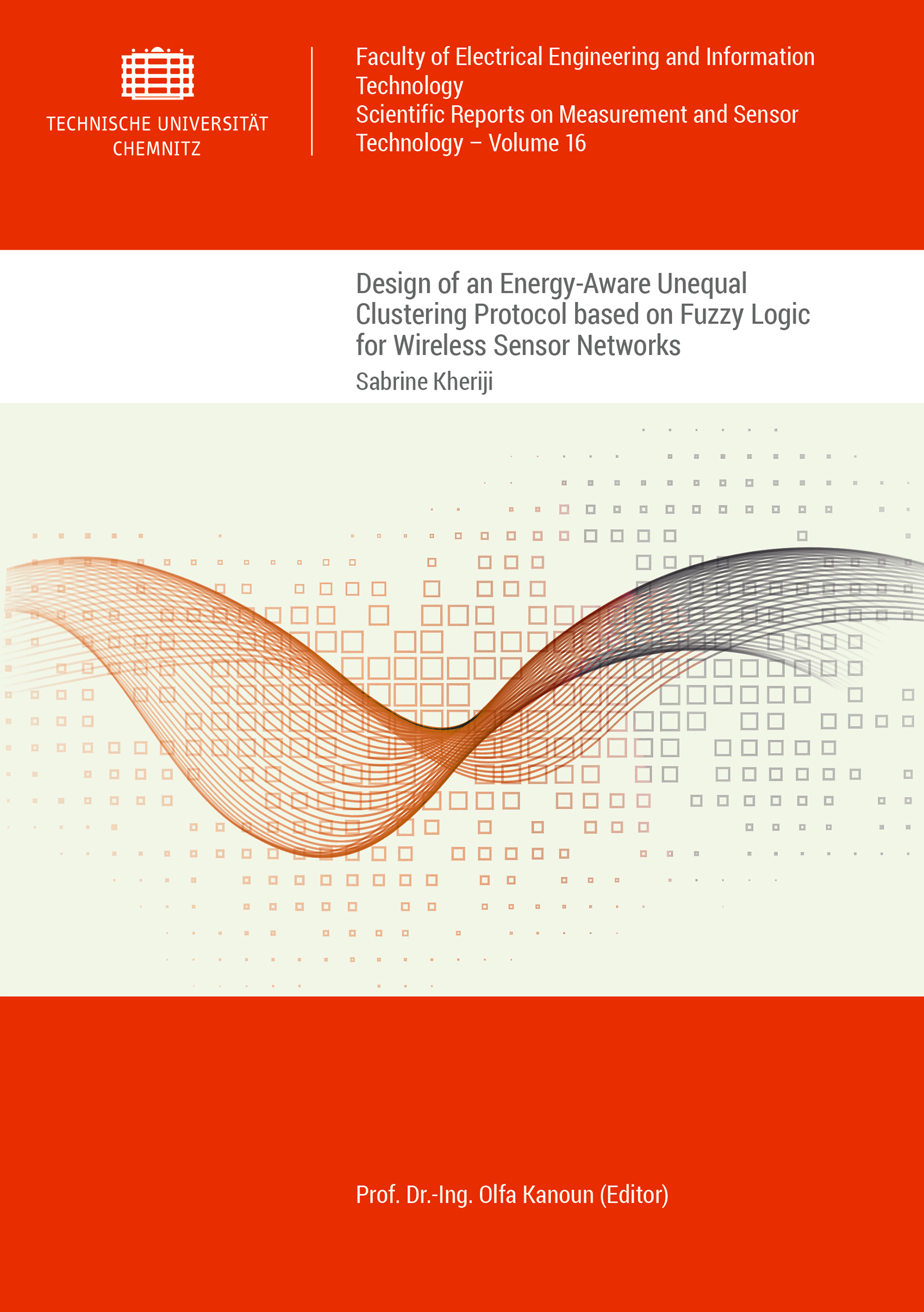 Cover: Design of an Energy-Aware Unequal Clustering Protocol based on Fuzzy Logic for Wireless Sensor Networks