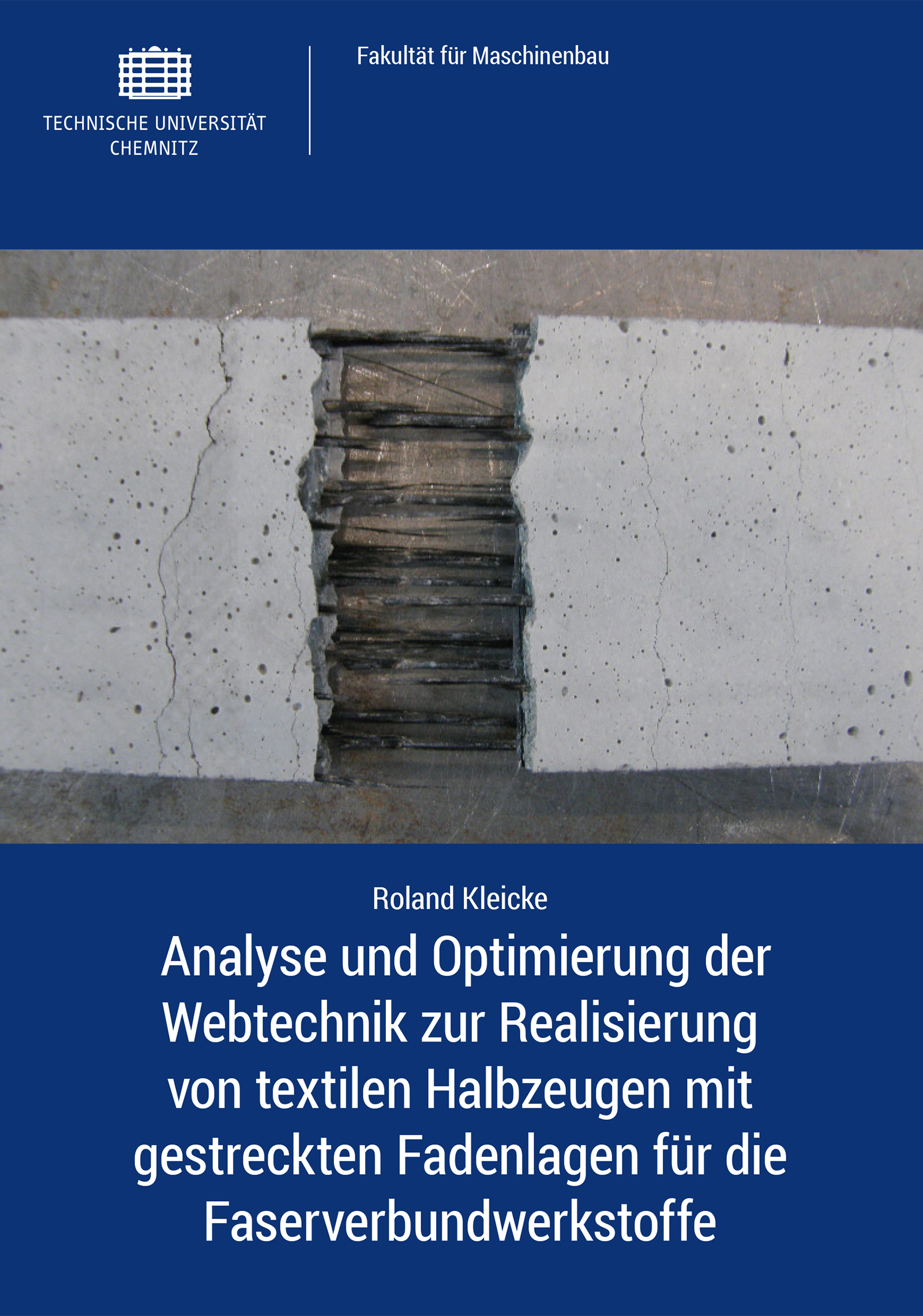 Cover: Analyse und Optimierung der Webtechnik zur Realisierung von textilen Halbzeugen mit gestreckten Fadenlagen für die Faserverbundwerkstoffe