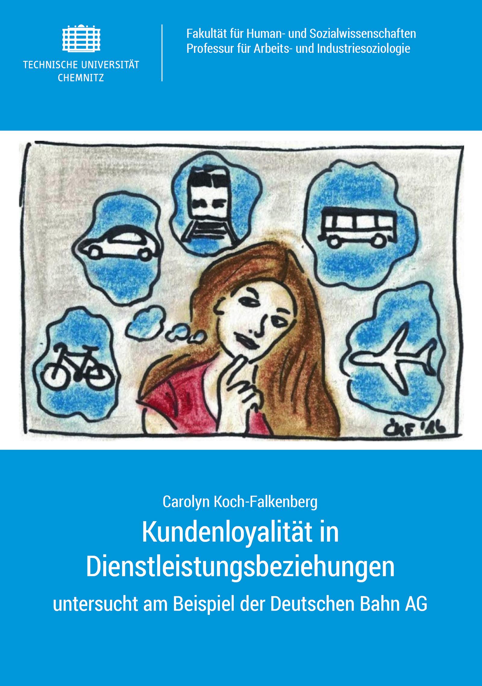 Cover: Kundenloyalität in Dienstleistungsbeziehungen : untersucht am Beispiel der Deutschen Bahn AG