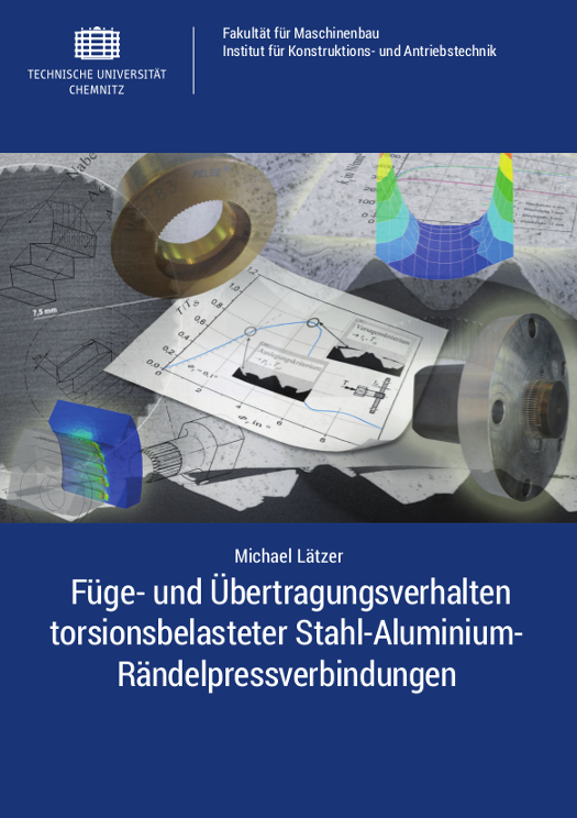 Cover: Füge- und Übertragungsverhalten torsionsbelasteter Stahl-Aluminium-Rändelpressverbindungen