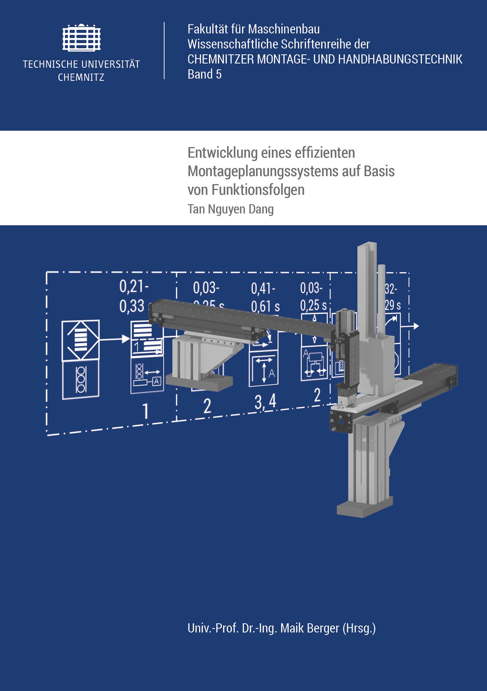 Cover: Entwicklung eines effizienten Montageplanungssystems auf Basis von Funktionsfolgen