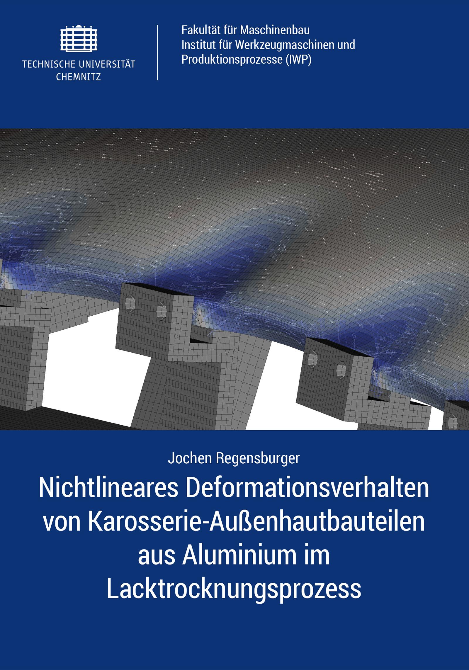 Cover: Nichtlineares Deformationsverhalten von Karosserie-Außenhautbauteilen aus Aluminium im Lacktrocknungsprozess