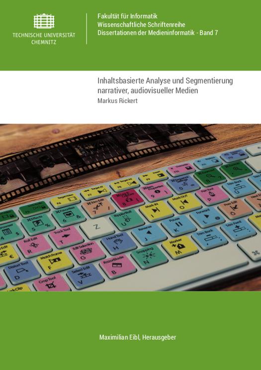 Cover: Inhaltsbasierte Analyse und Segmentierung narrativer, audiovisueller Medien