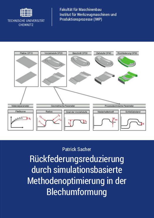 Cover: Rückfederungsreduzierung durch simulationsbasierte Methodenoptimierung in der Blechumformung