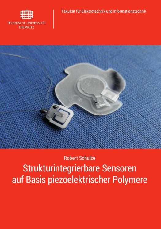 Cover: Strukturintegrierbare Sensoren auf Basis piezoelektrischer Polymere