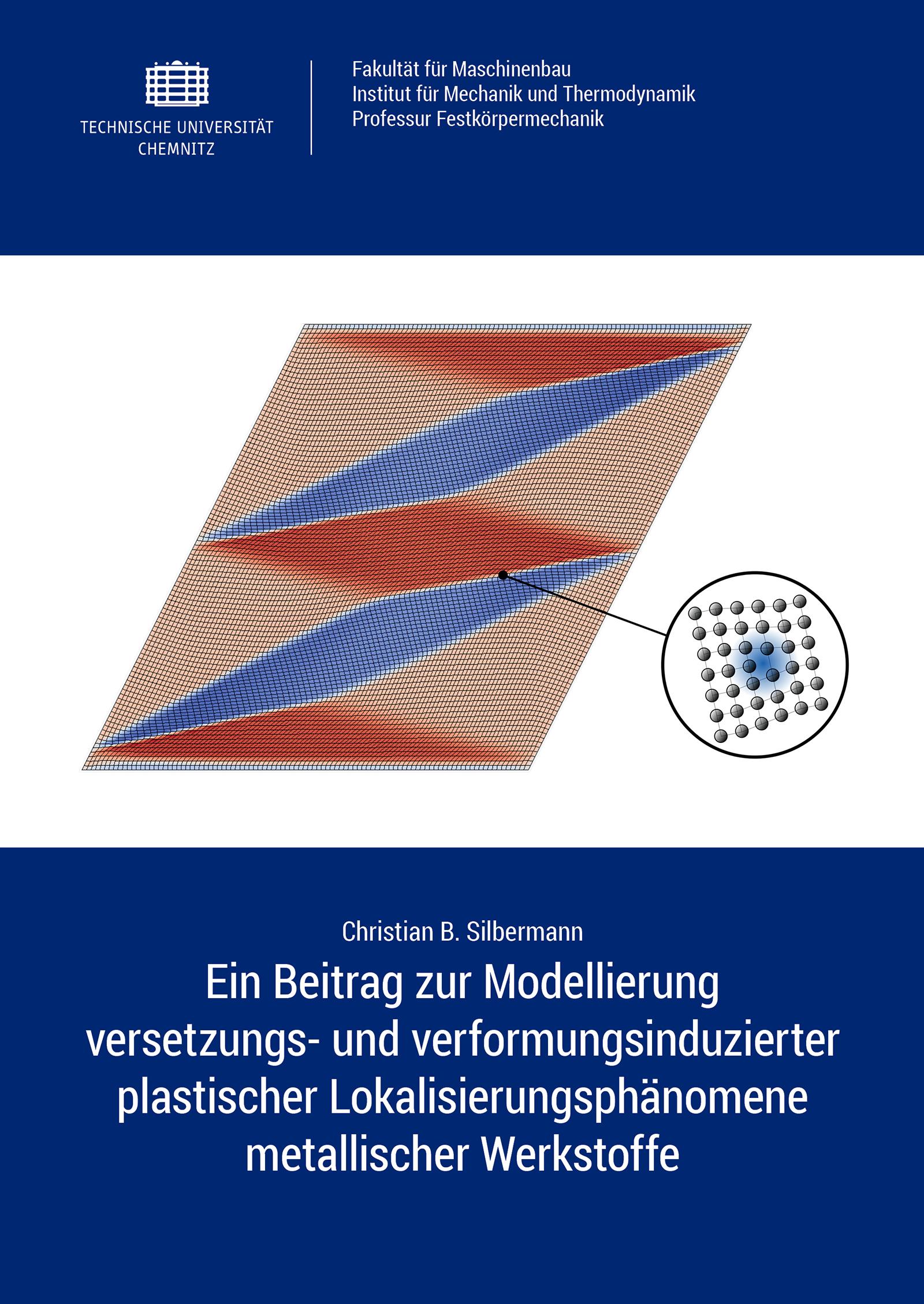 Cover: Ein Beitrag zur Modellierung versetzungs- und verformungsinduzierter plastischer Lokalisierungsphänomene metallischer Werkstoffe