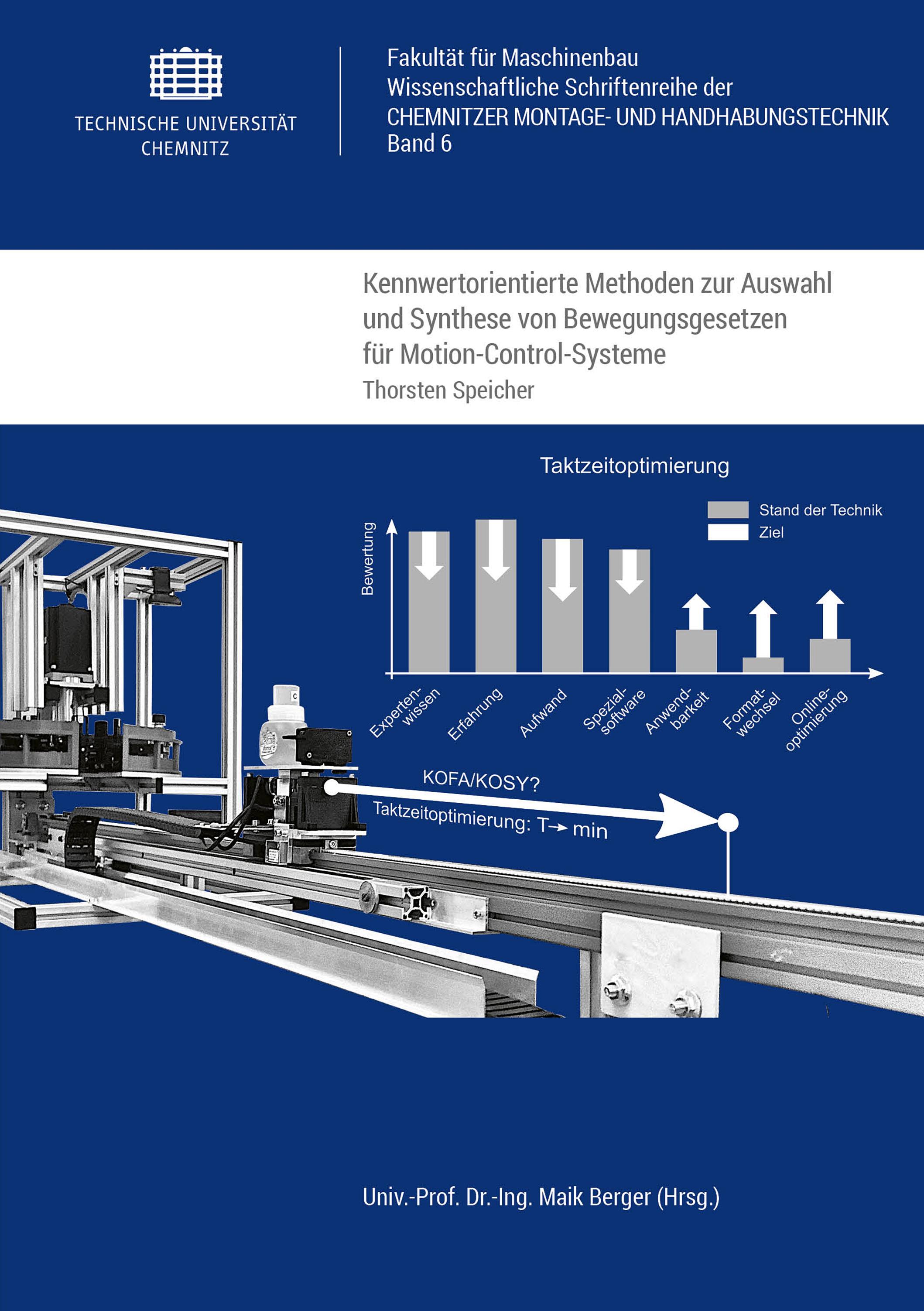 Cover: Kennwertorientierte Methoden zur Auswahl und Synthese von Bewegungsgesetzen für Motion-Control-Systeme