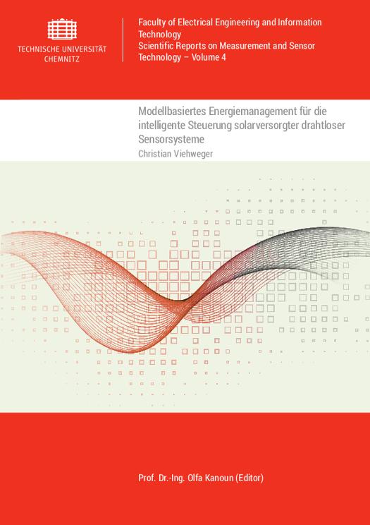 Cover: Modellbasiertes Energiemanagement für die intelligente Steuerung solarversorgter drahtloser Sensorsysteme