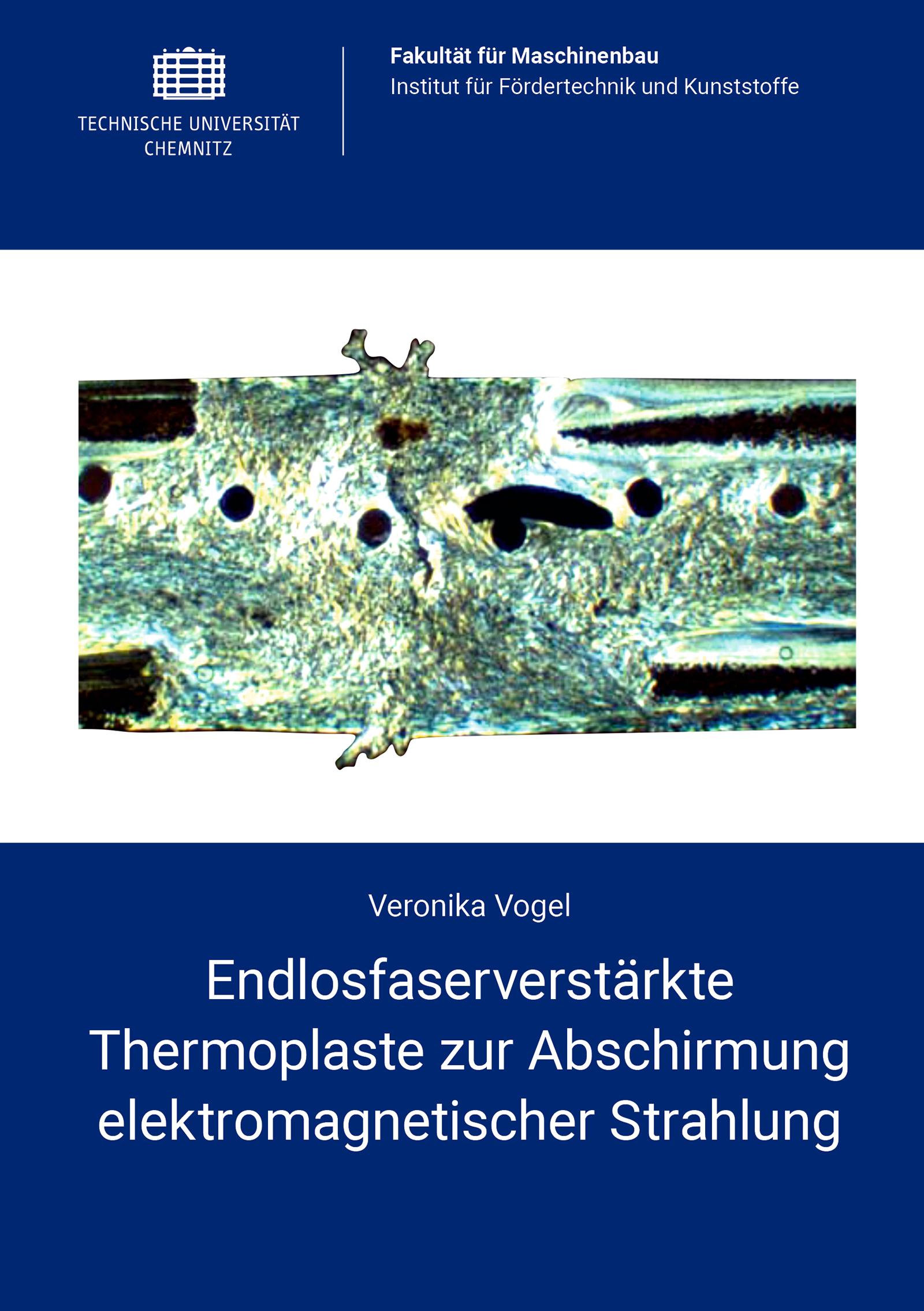 Cover: Endlosfaserverstärkte Thermoplaste zur Abschirmung elektromagnetischer Strahlung
