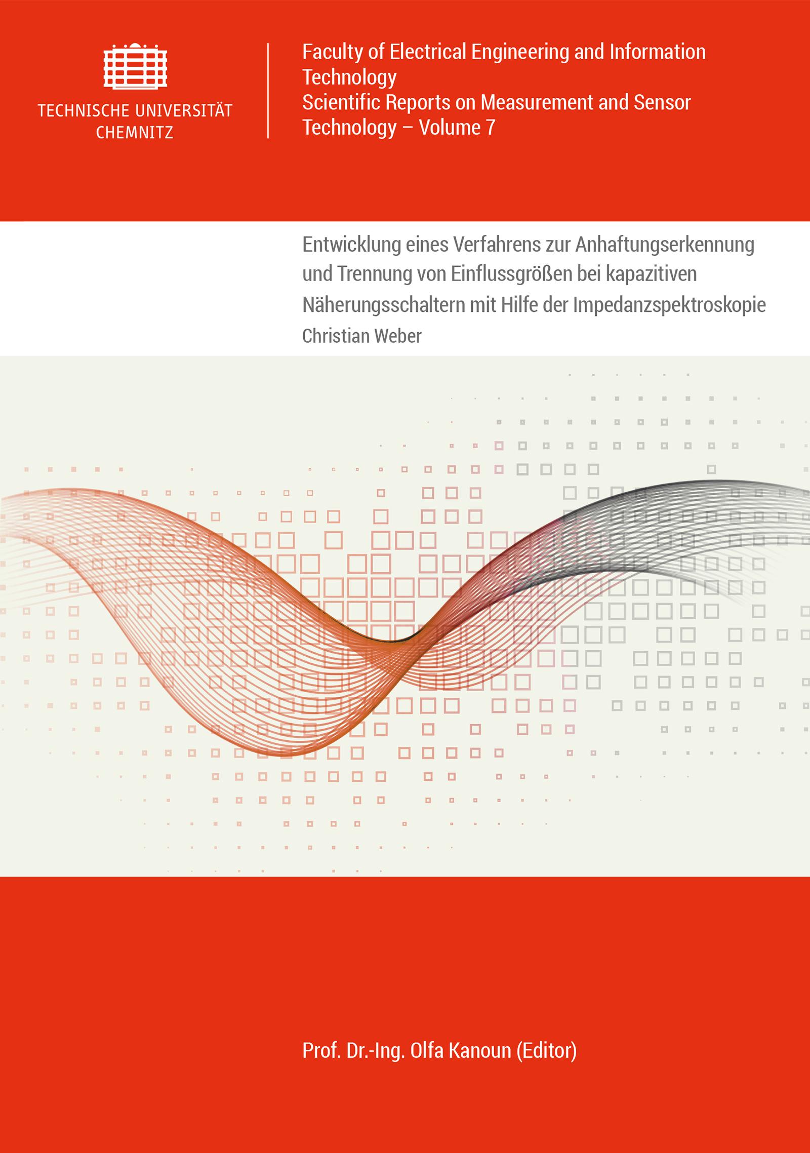 Cover: Entwicklung eines Verfahrens zur Anhaftungserkennung und Trennung von Einflussgrößen bei kapazitiven Näherungsschaltern mit Hilfe der Impedanzspektroskopie
