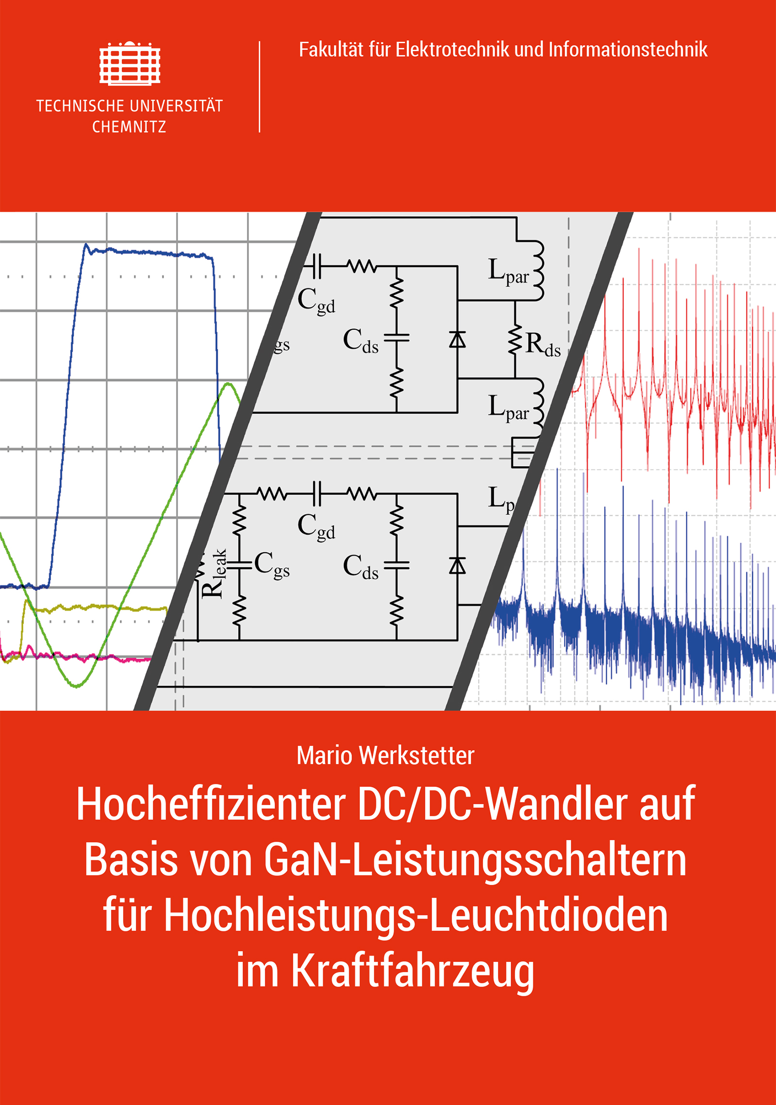 Cover: Hocheffizienter DC/DC-Wandler auf Basis von GaN-Leistungsschaltern für Hochleistungs-Leuchtdioden im Kraftfahrzeug